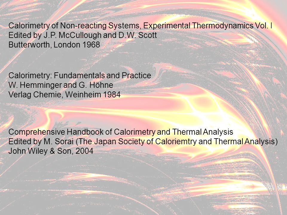 Calorimetry of Non-reacting Systems, Experimental Thermodynamics Vol. I