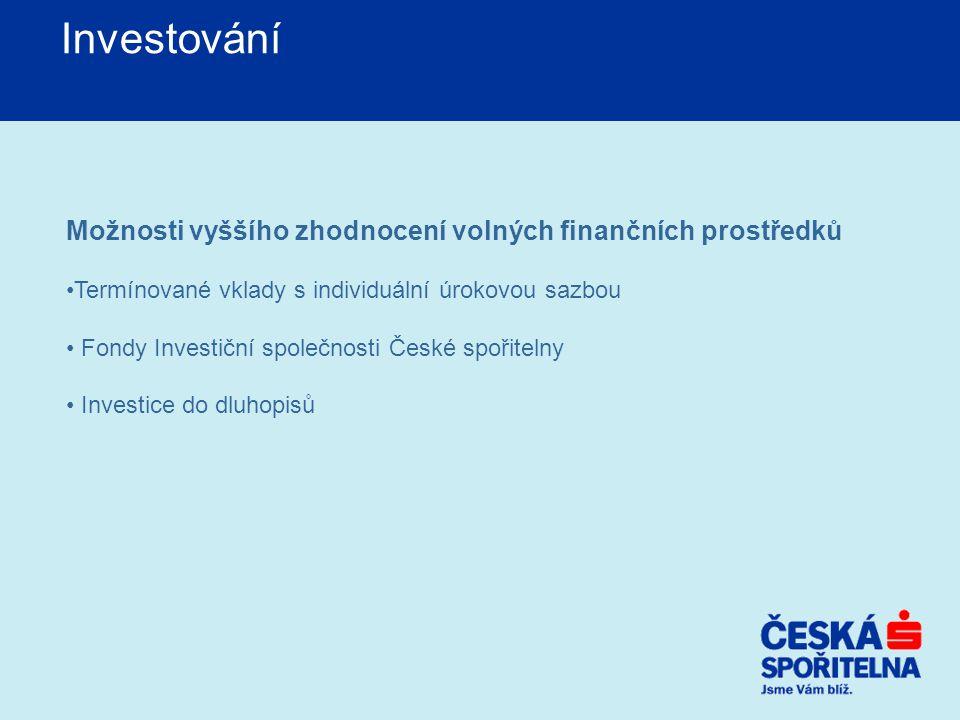 Investování Možnosti vyššího zhodnocení volných finančních prostředků