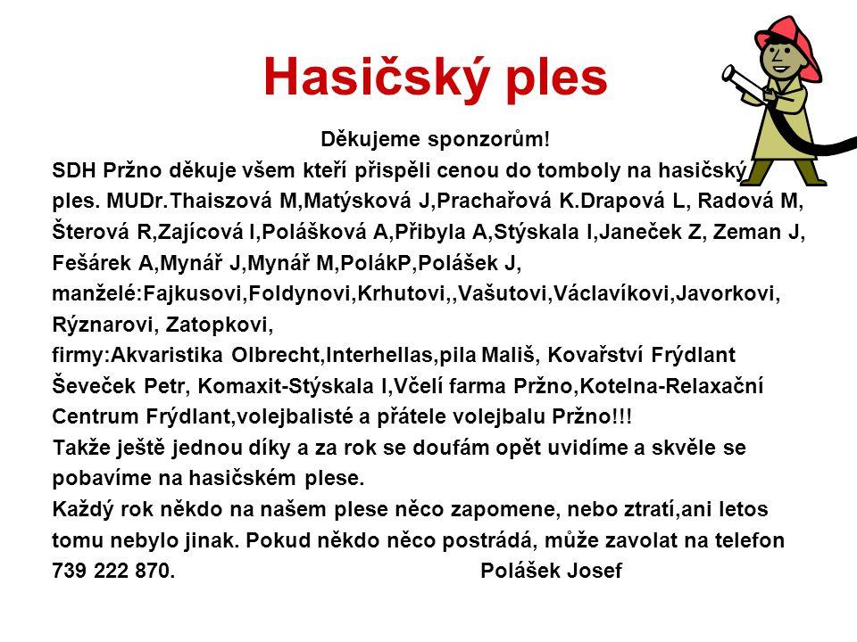 Hasičský ples Děkujeme sponzorům!