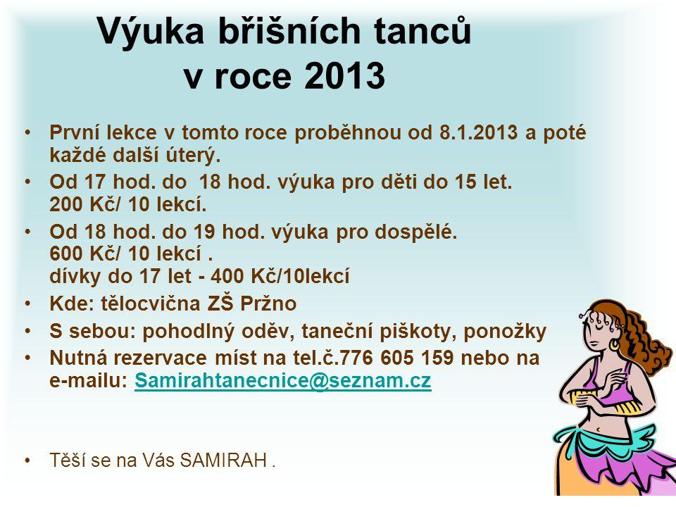 Výuka břišních tanců v roce 2013