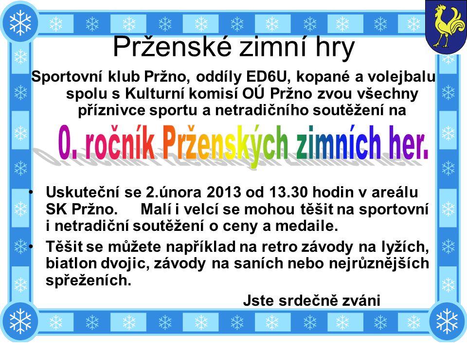 0. ročník Prženských zimních her.