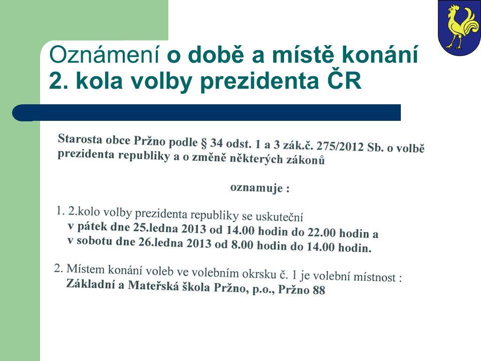 Oznámení o době a místě konání 2. kola volby prezidenta ČR