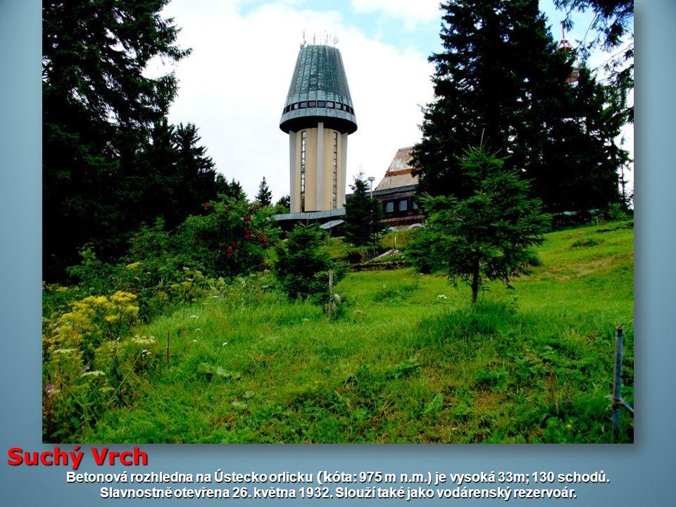 Suchý Vrch Betonová rozhledna na Ústecko orlicku (kóta: 975 m n.m.) je vysoká 33m; 130 schodů.