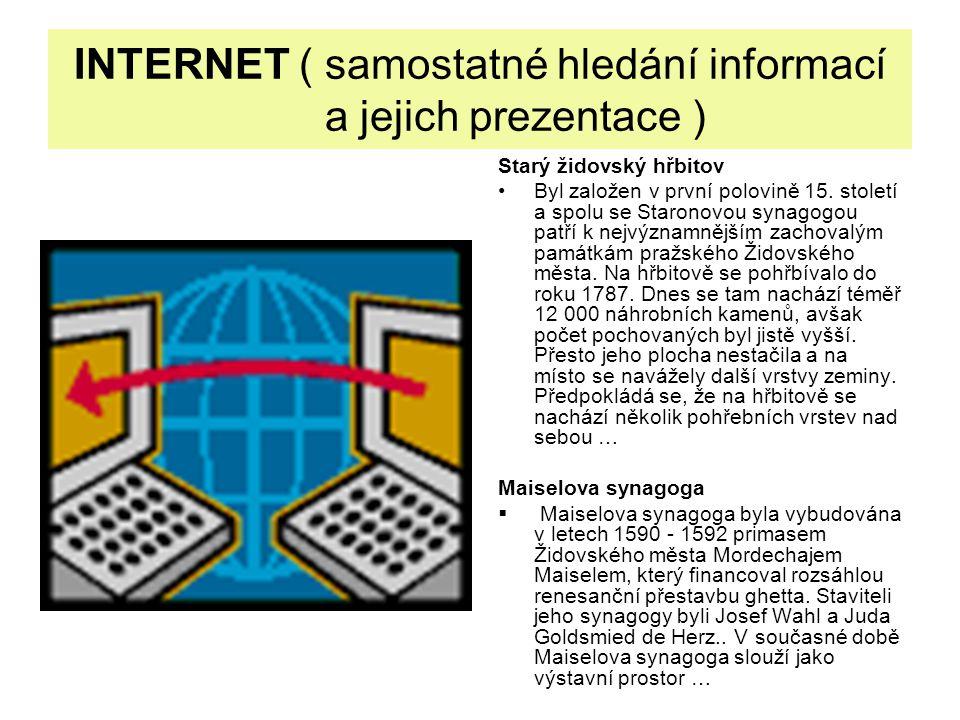 INTERNET ( samostatné hledání informací a jejich prezentace )