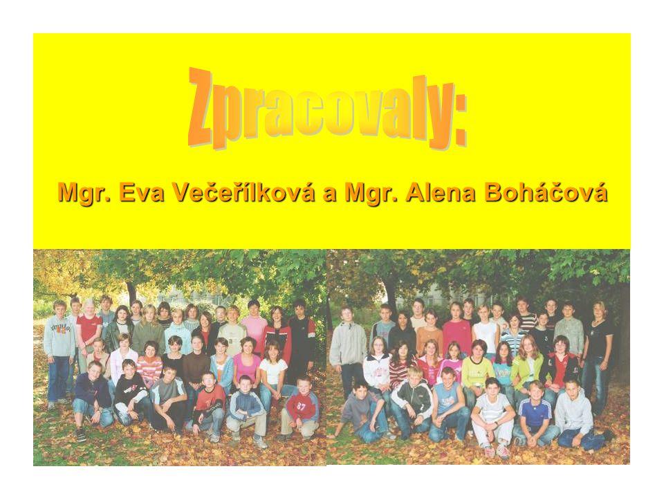 Mgr. Eva Večeřílková a Mgr. Alena Boháčová