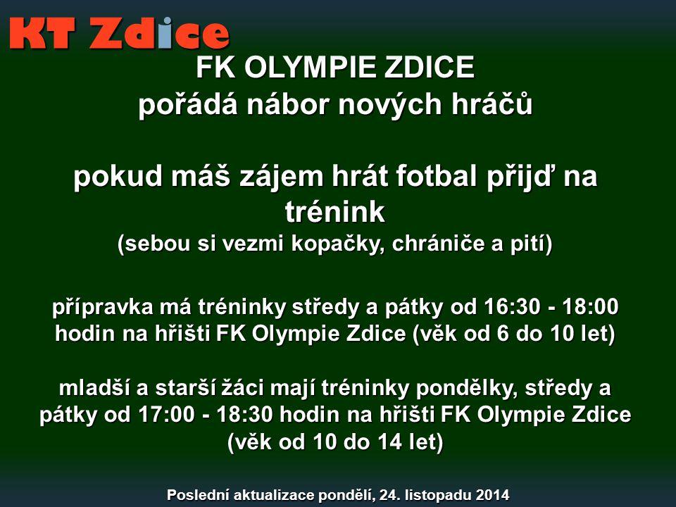 KT Zdice FK OLYMPIE ZDICE pořádá nábor nových hráčů