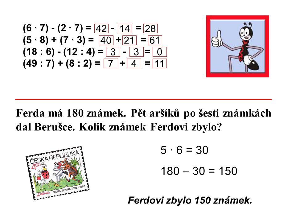 Ferda má 180 známek. Pět aršíků po šesti známkách