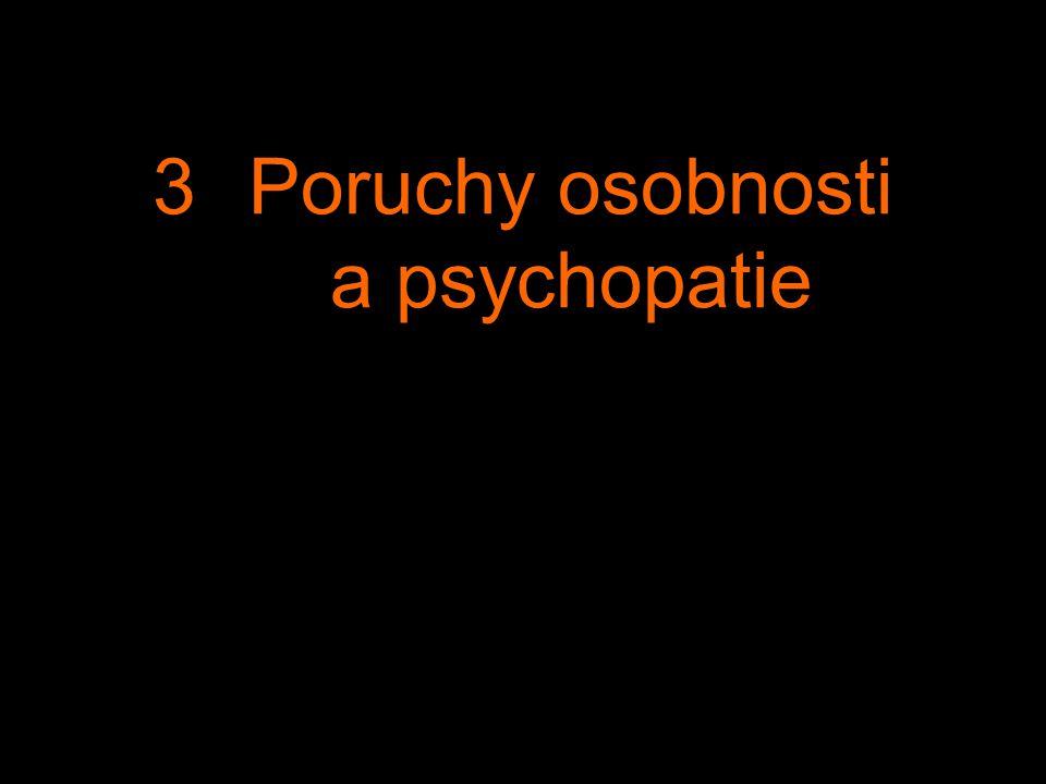 Poruchy osobnosti a psychopatie