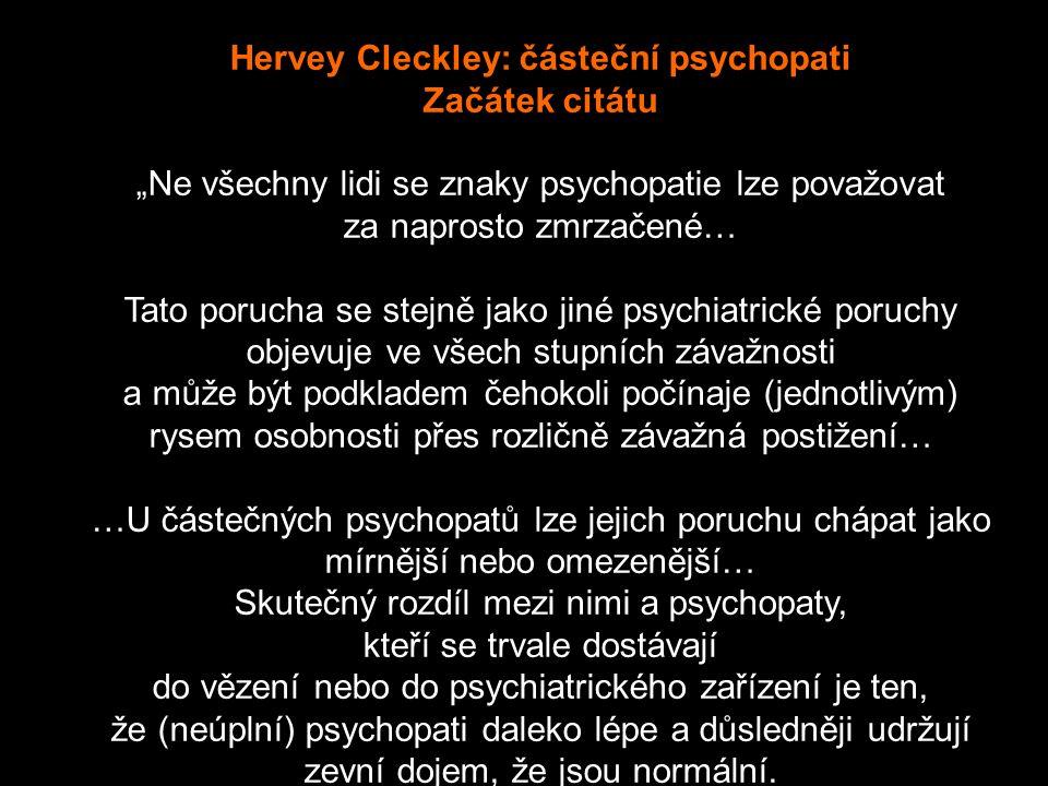 Hervey Cleckley: částeční psychopati