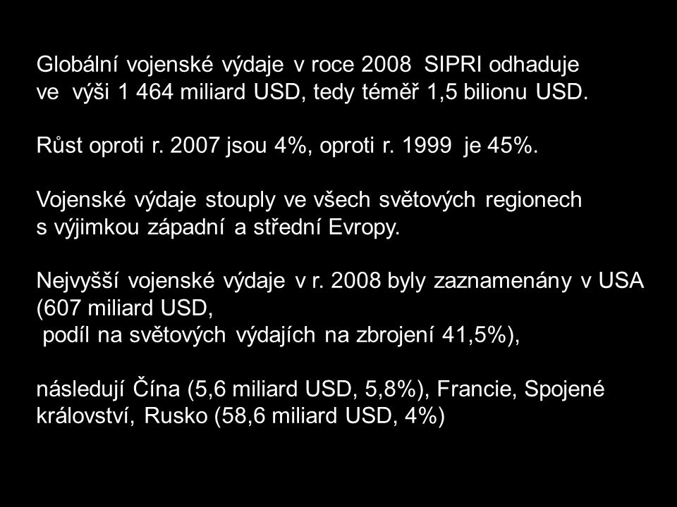 Globální vojenské výdaje v roce 2008 SIPRI odhaduje