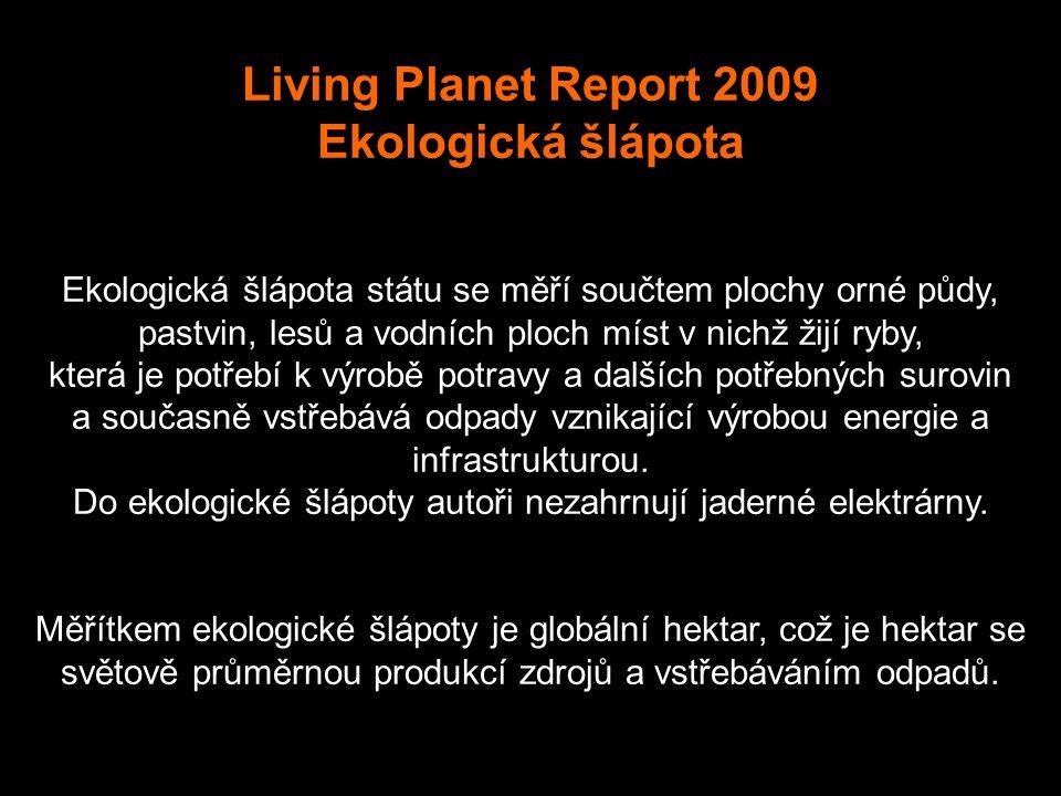 Living Planet Report 2009 Ekologická šlápota