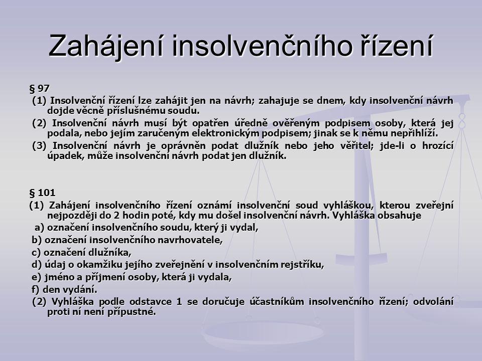 Zahájení insolvenčního řízení
