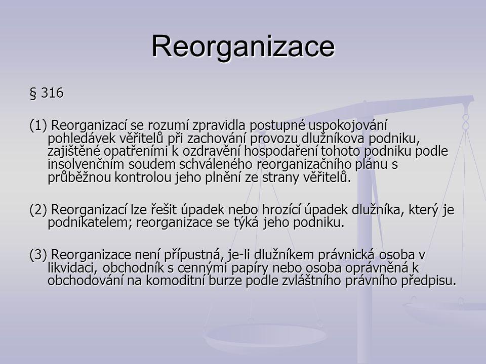 Reorganizace § 316.