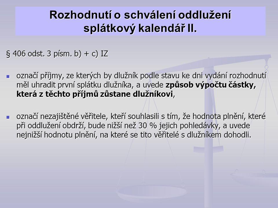 Rozhodnutí o schválení oddlužení splátkový kalendář II.
