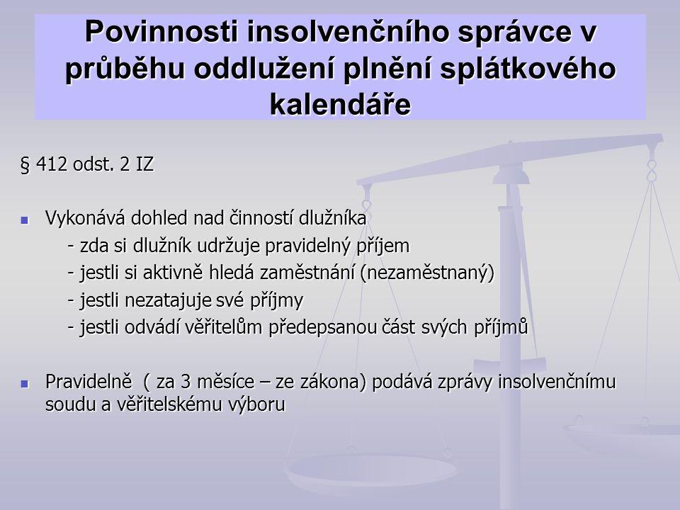 Povinnosti insolvenčního správce v průběhu oddlužení plnění splátkového kalendáře