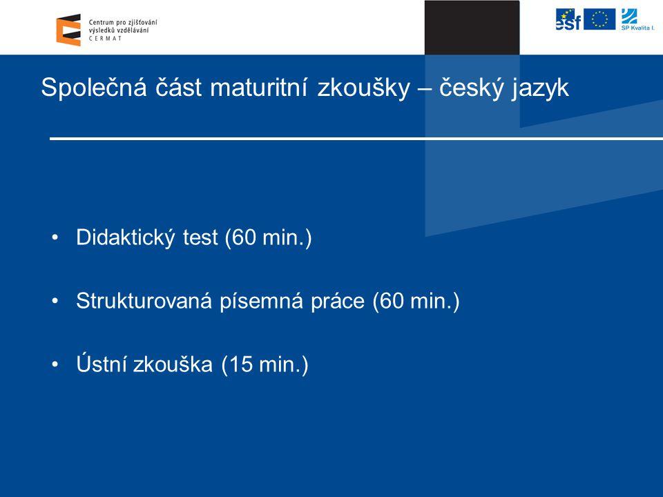 Společná část maturitní zkoušky – český jazyk