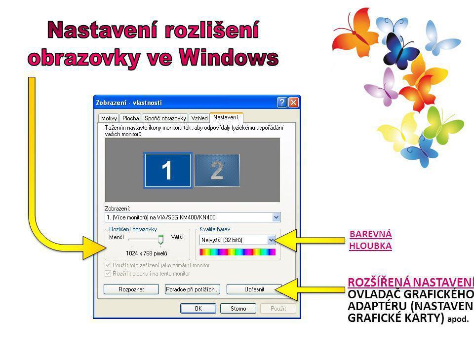 Nastavení rozlišení obrazovky ve Windows barevná hloubka