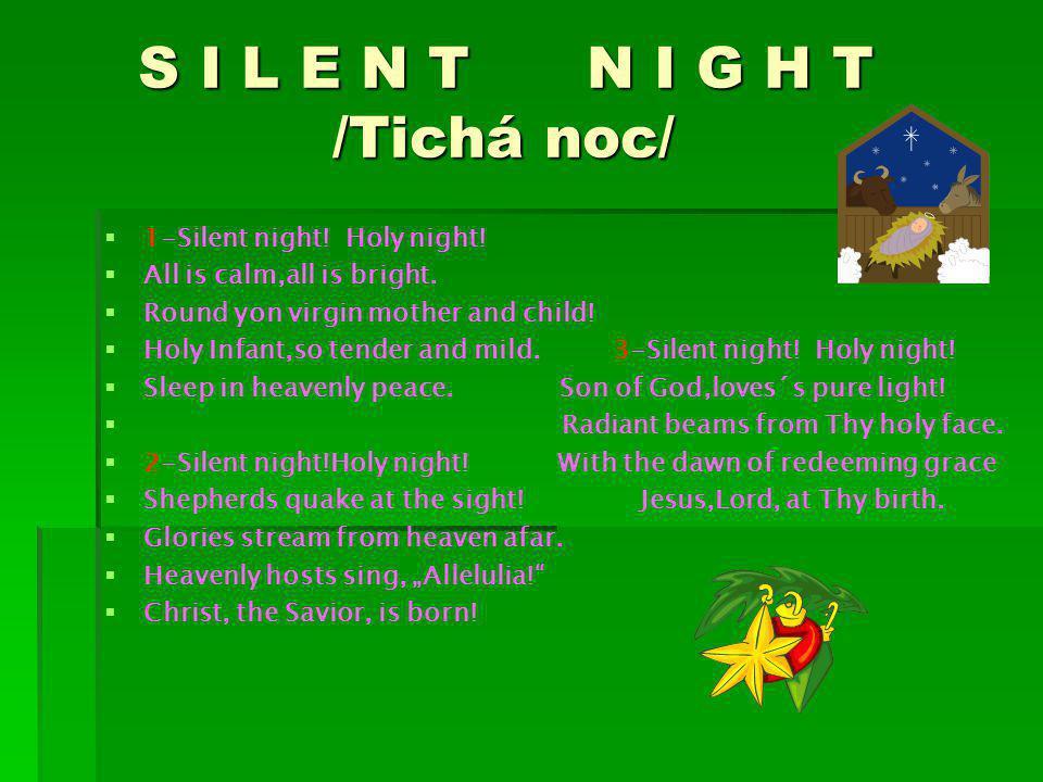 S I L E N T N I G H T /Tichá noc/