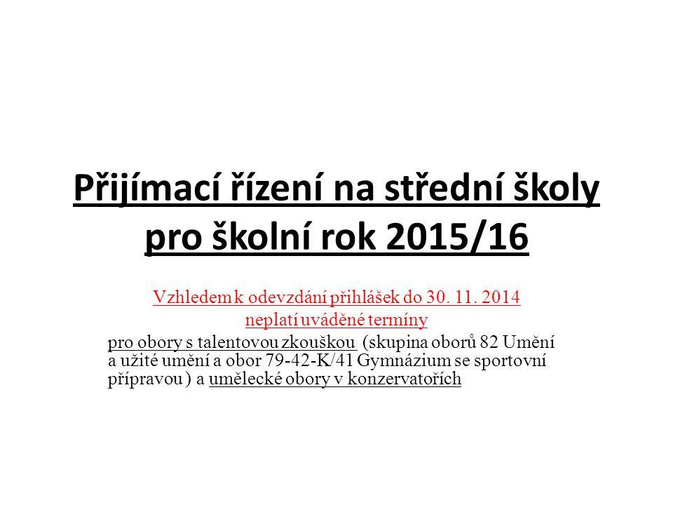 Přijímací řízení na střední školy pro školní rok 2015/16