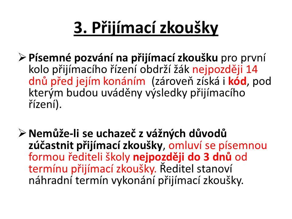 3. Přijímací zkoušky