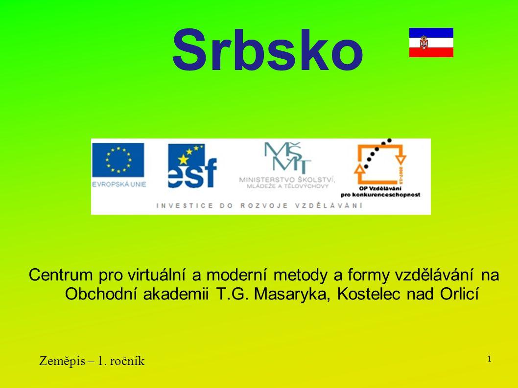 Srbsko Centrum pro virtuální a moderní metody a formy vzdělávání na Obchodní akademii T.G. Masaryka, Kostelec nad Orlicí.