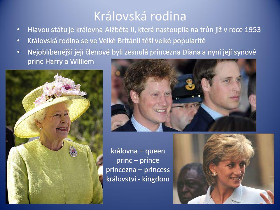 Královská rodina Hlavou státu je královna Alžběta II, která nastoupila na trůn již v roce 1953.