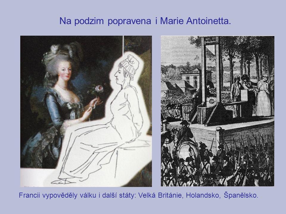 Na podzim popravena i Marie Antoinetta.