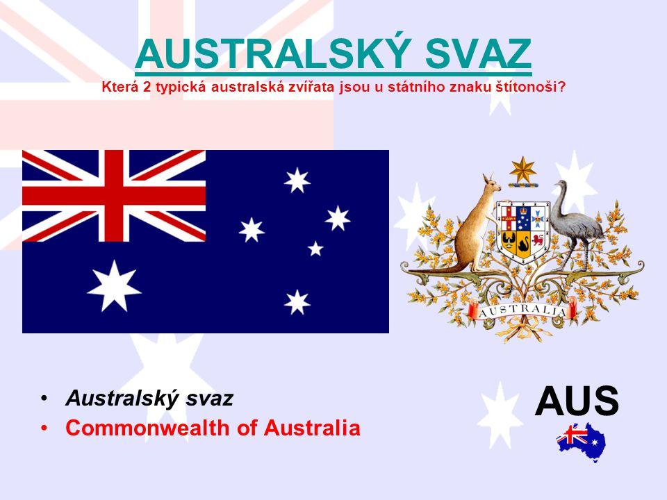 AUSTRALSKÝ SVAZ Která 2 typická australská zvířata jsou u státního znaku štítonoši