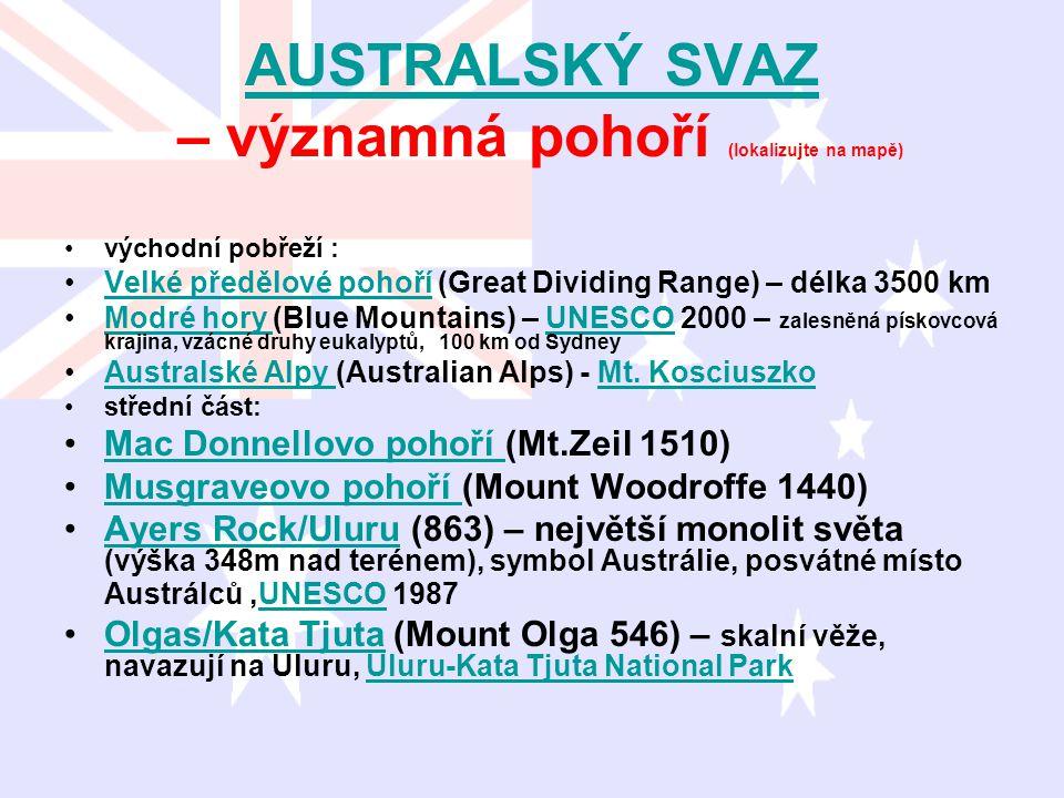 AUSTRALSKÝ SVAZ – významná pohoří (lokalizujte na mapě)
