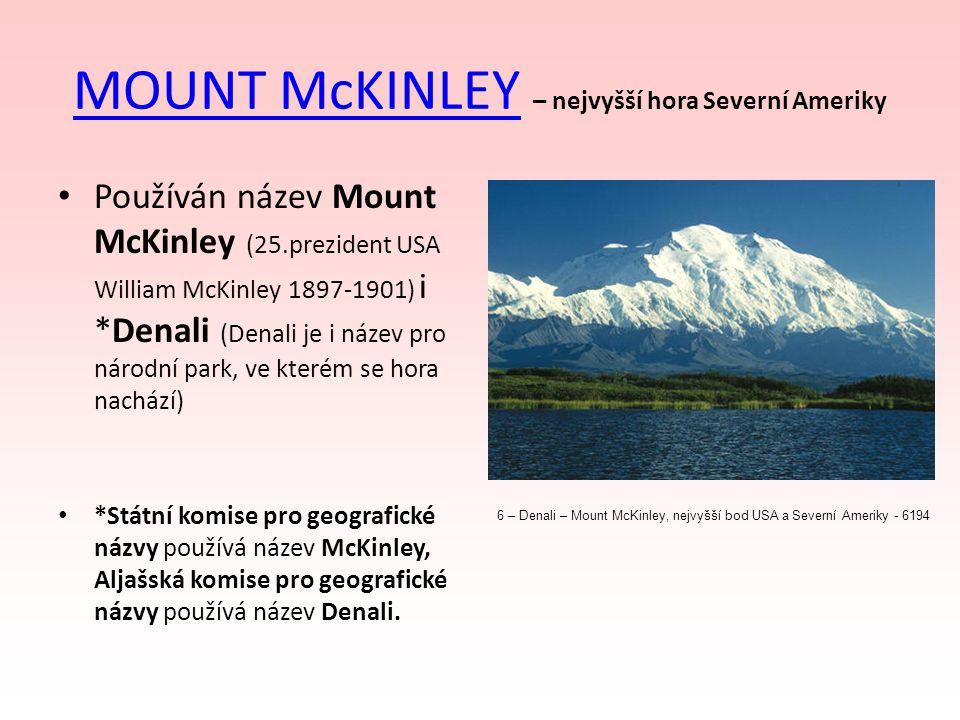 MOUNT McKINLEY – nejvyšší hora Severní Ameriky