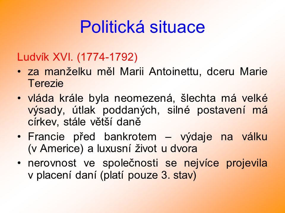 Politická situace Ludvík XVI. (1774-1792)
