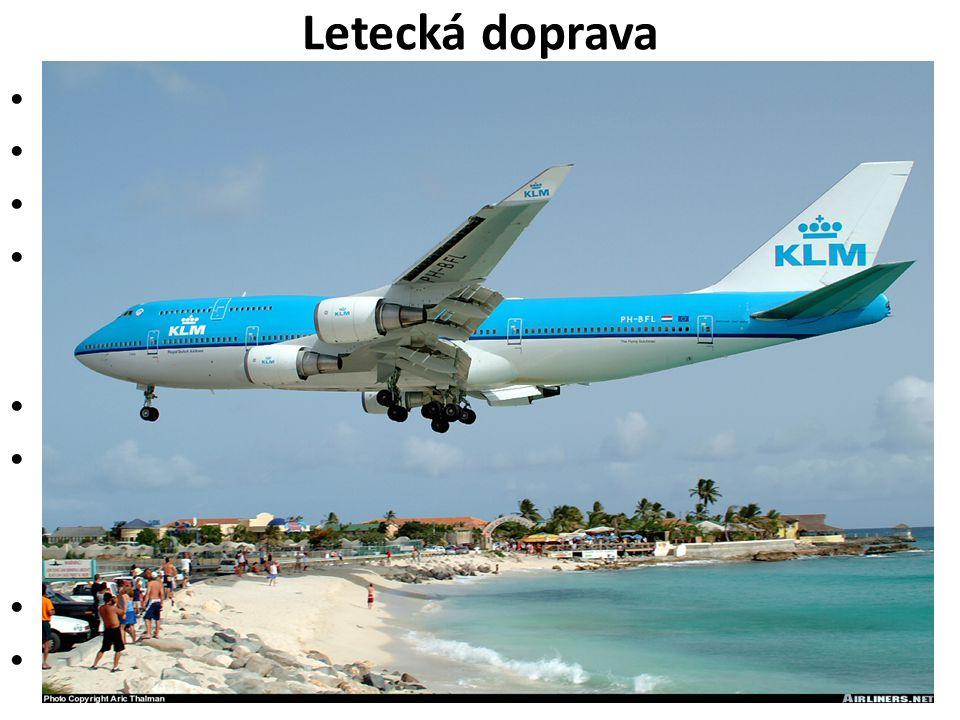 Letecká doprava Přeprava osob a pošty na dlouhé vzdálenosti