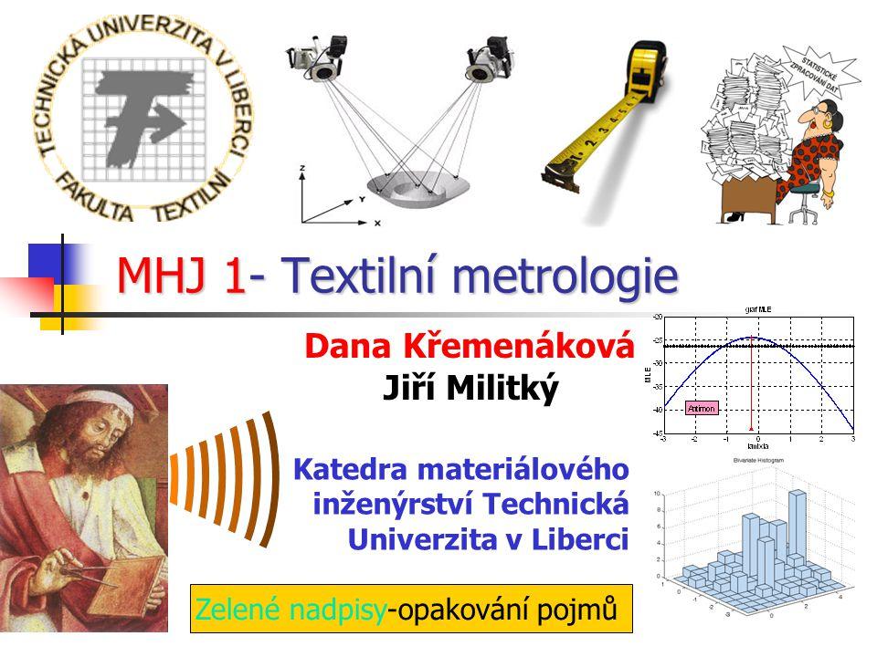 MHJ 1- Textilní metrologie