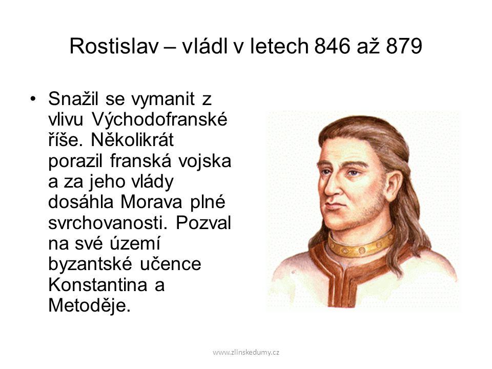 Rostislav – vládl v letech 846 až 879