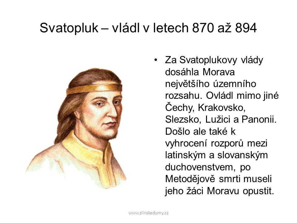Svatopluk – vládl v letech 870 až 894