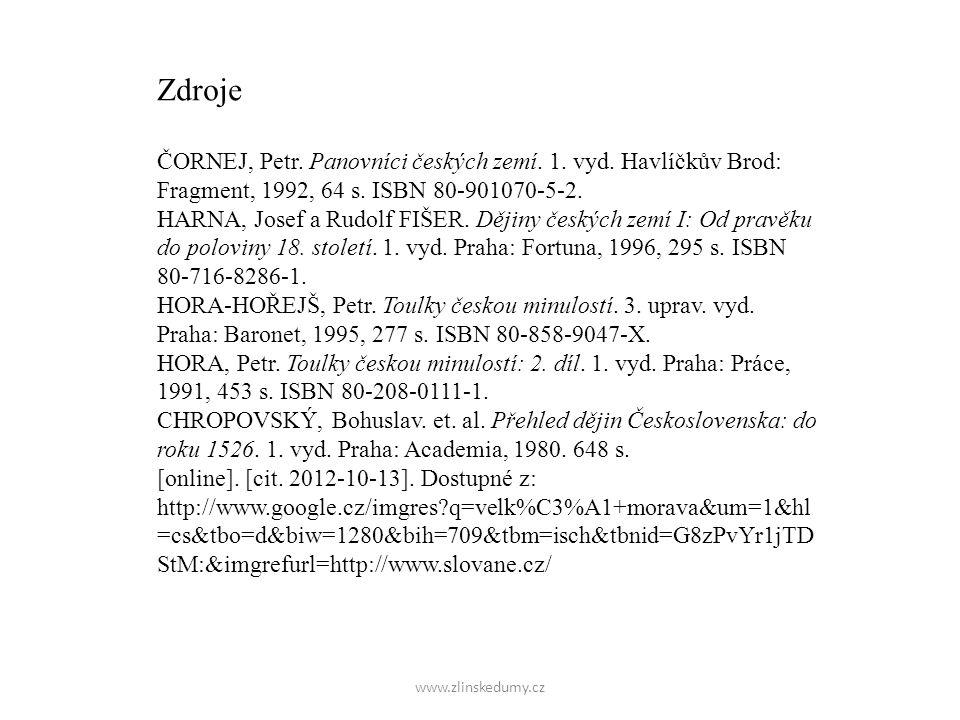 Zdroje ČORNEJ, Petr. Panovníci českých zemí. 1. vyd. Havlíčkův Brod: Fragment, 1992, 64 s. ISBN 80-901070-5-2.