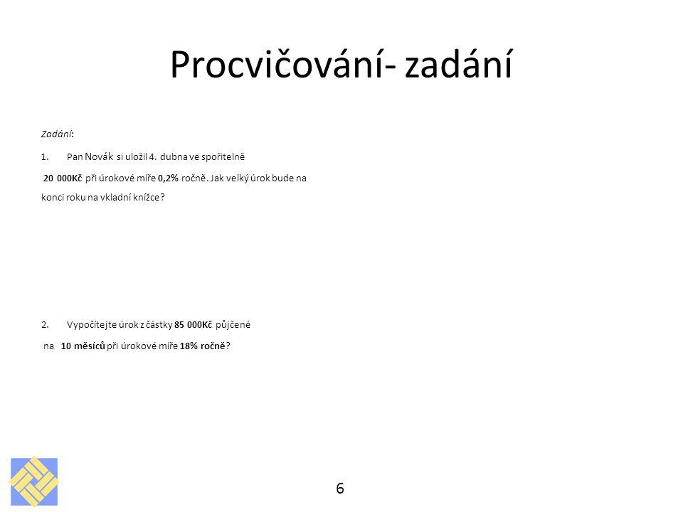 Procvičování- zadání Zadání: