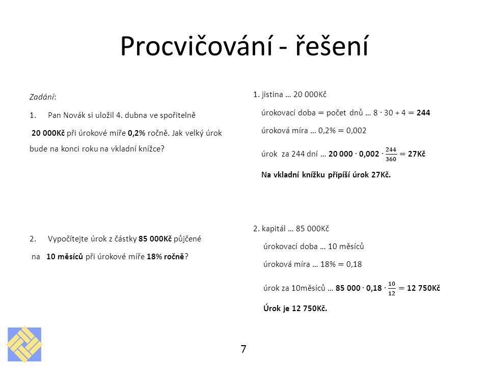 Procvičování - řešení 1. jistina … 20 000Kč Zadání: