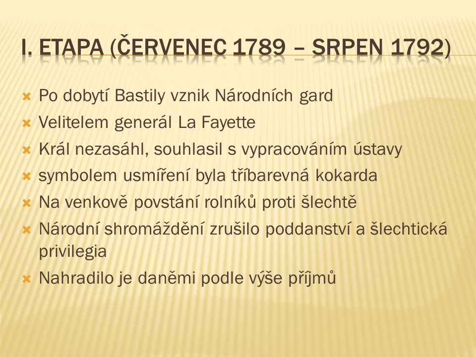 I. etapa (červenec 1789 – srpen 1792)