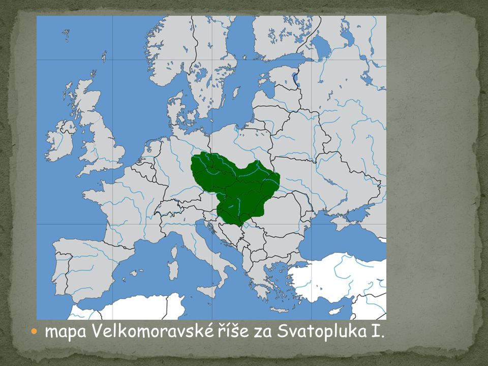 mapa Velkomoravské říše za Svatopluka I.