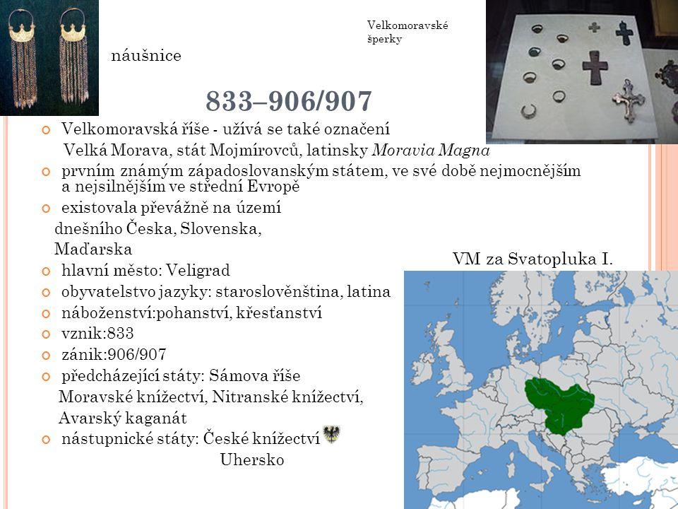 833–906/907 náušnice VM za Svatopluka I.