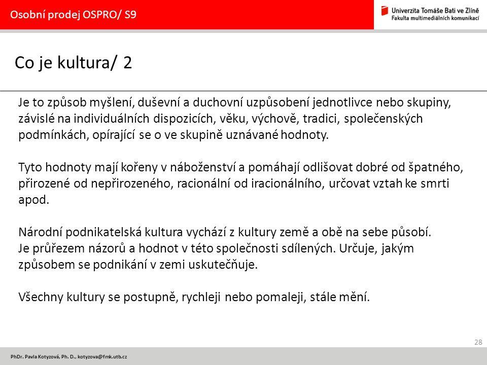 Osobní prodej OSPRO/ S9 Co je kultura/ 2.