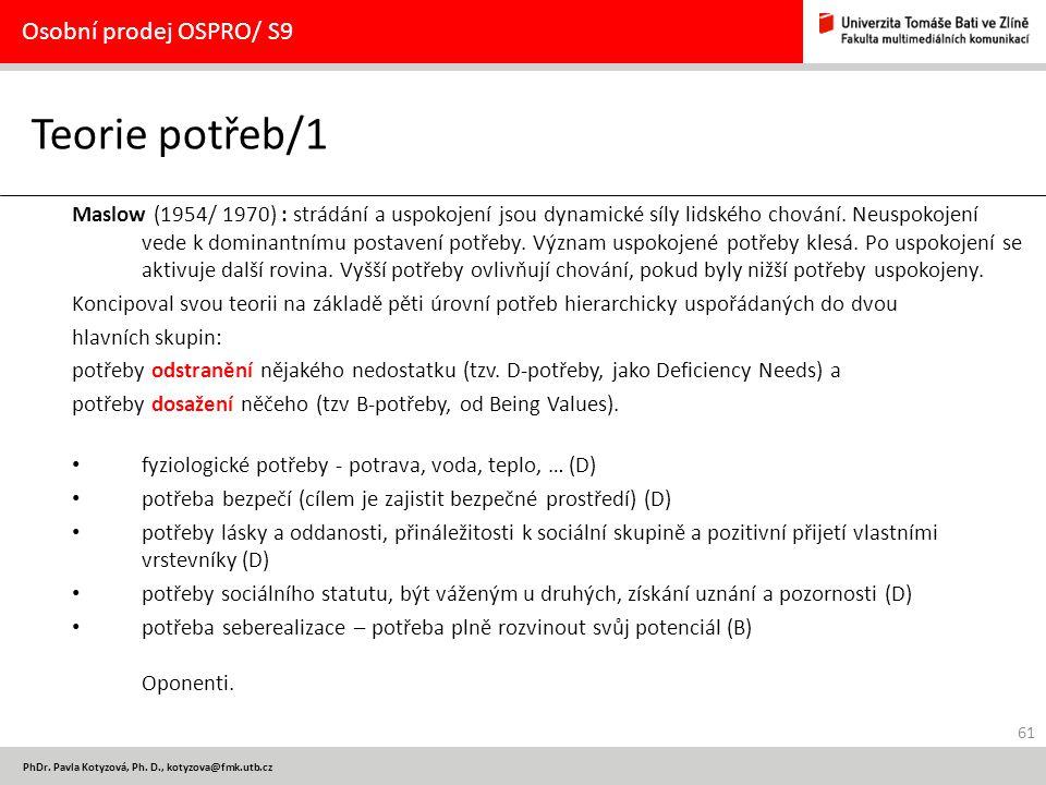 Teorie potřeb/1 Osobní prodej OSPRO/ S9