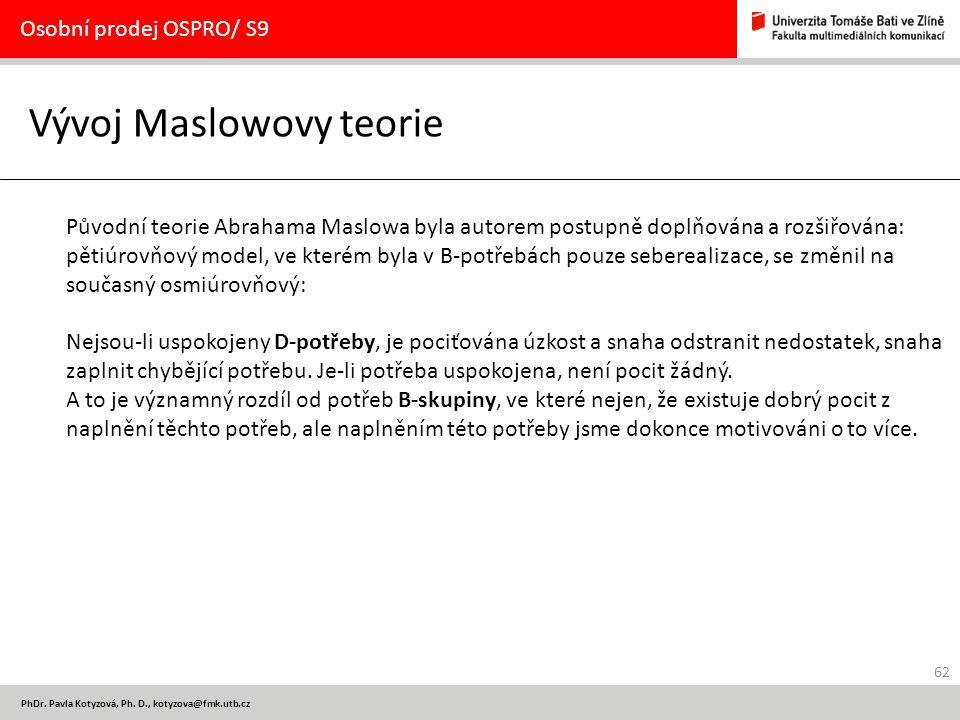 Vývoj Maslowovy teorie