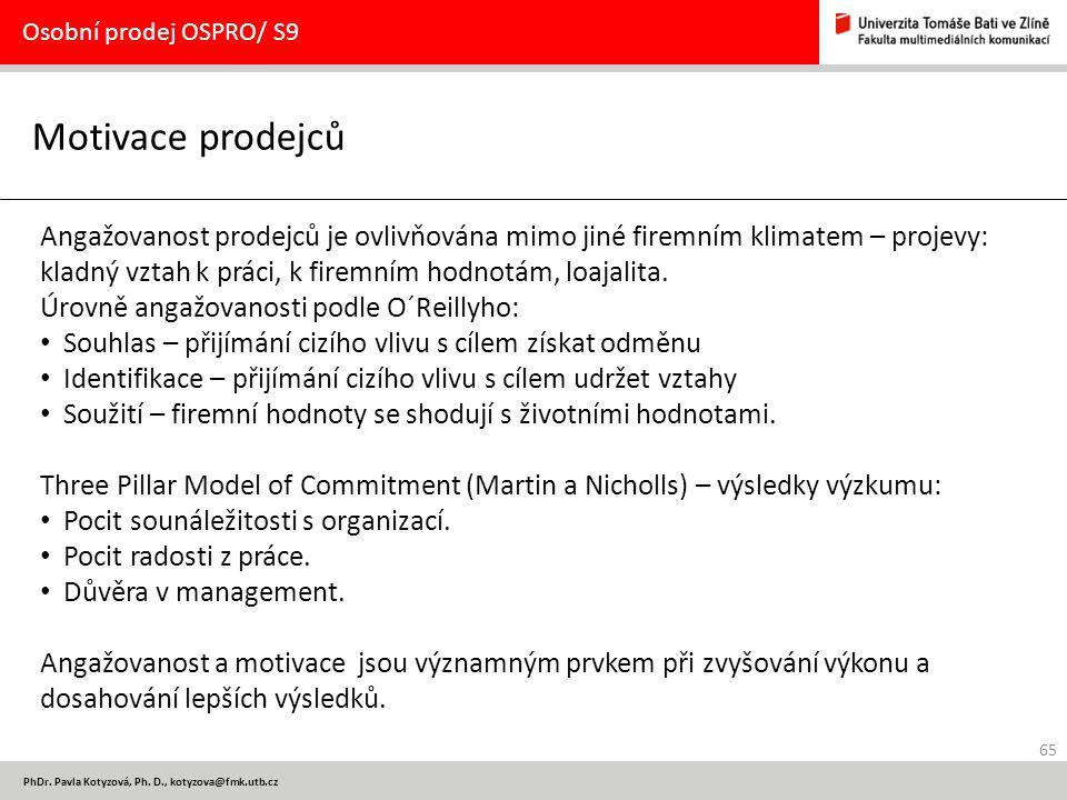 Osobní prodej OSPRO/ S9 Motivace prodejců.