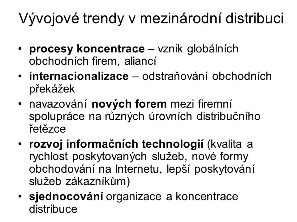 Vývojové trendy v mezinárodní distribuci