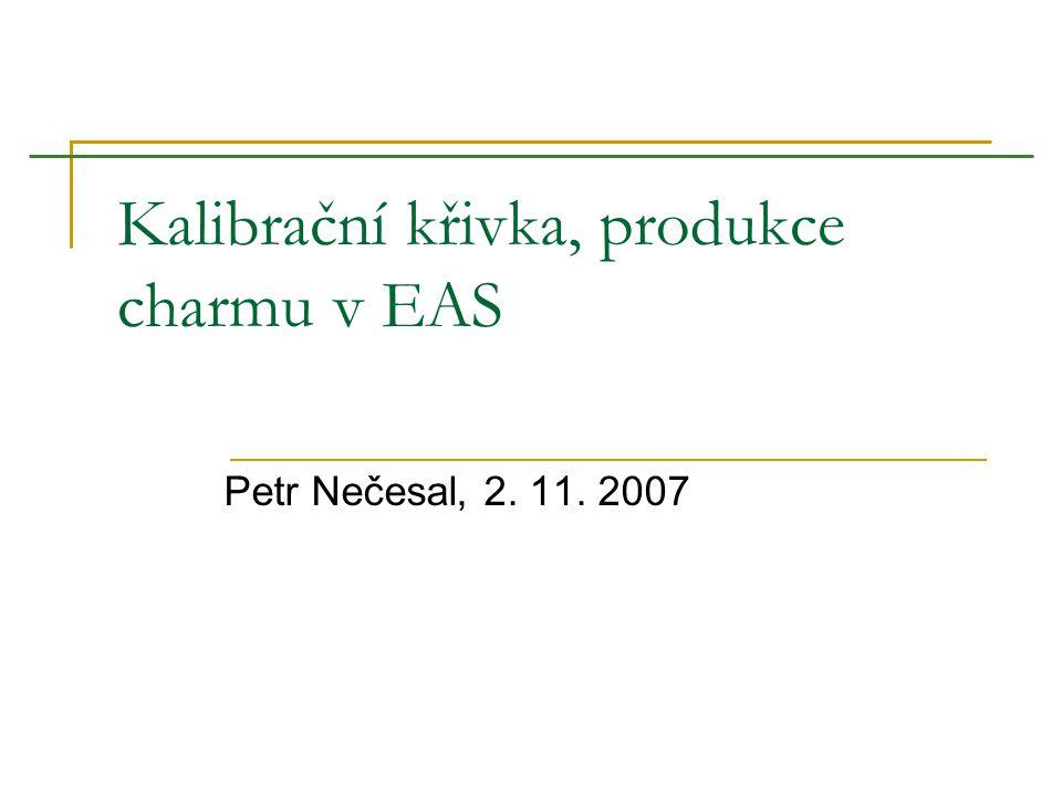 Kalibrační křivka, produkce charmu v EAS