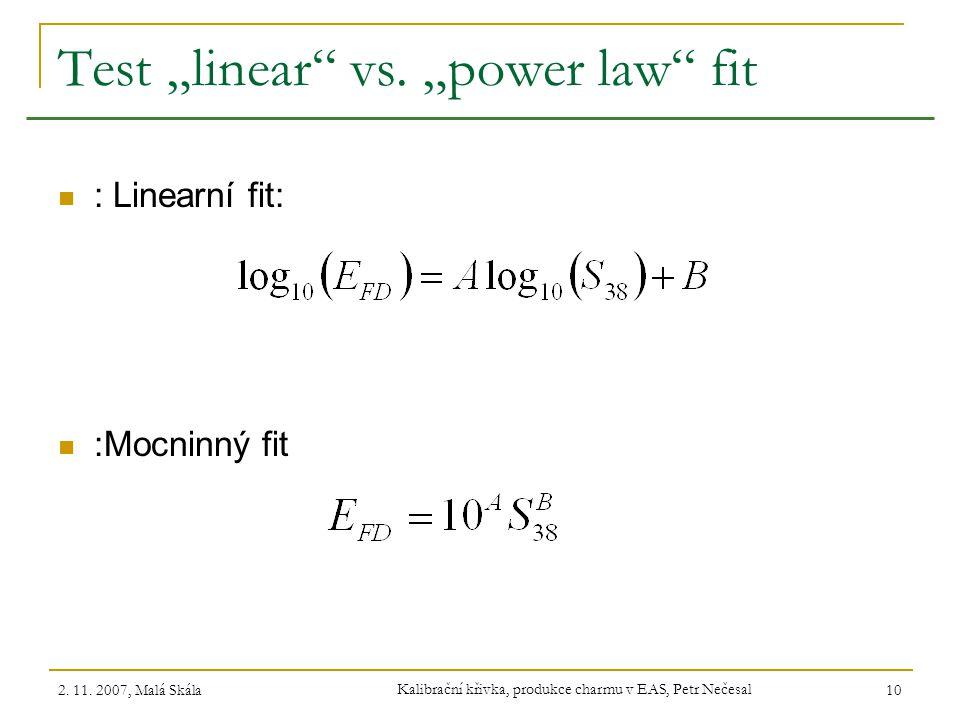 "Test ""linear vs. ""power law fit"