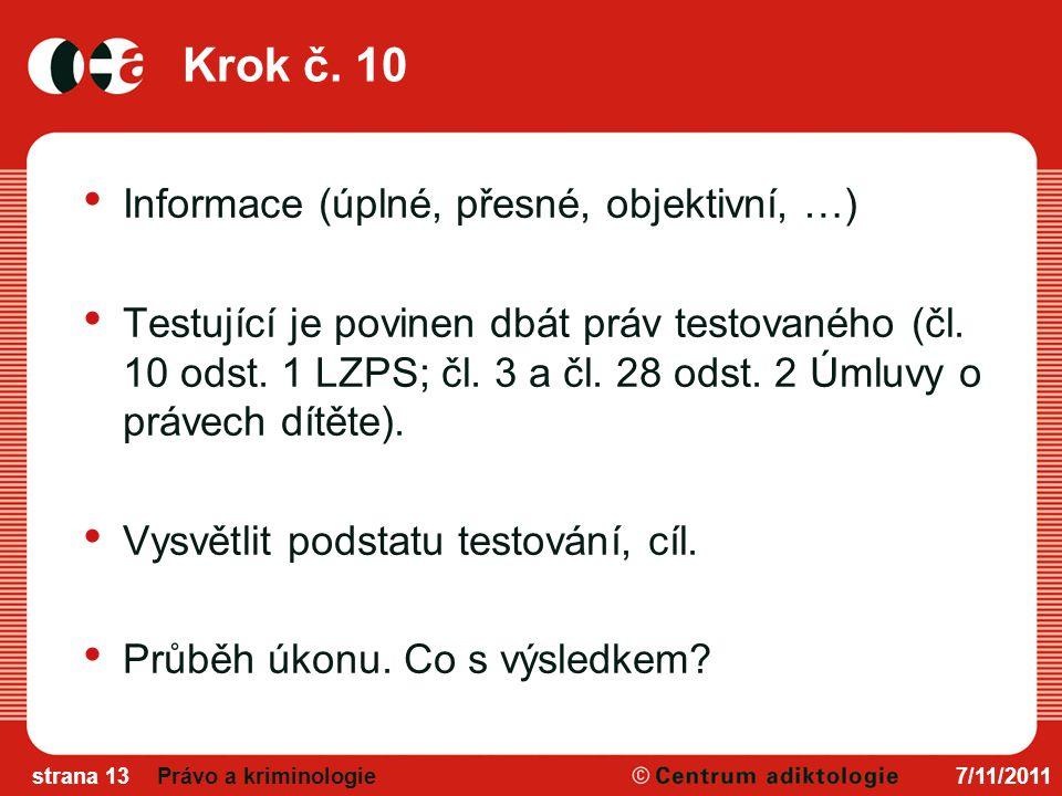 Krok č. 10 Informace (úplné, přesné, objektivní, …)