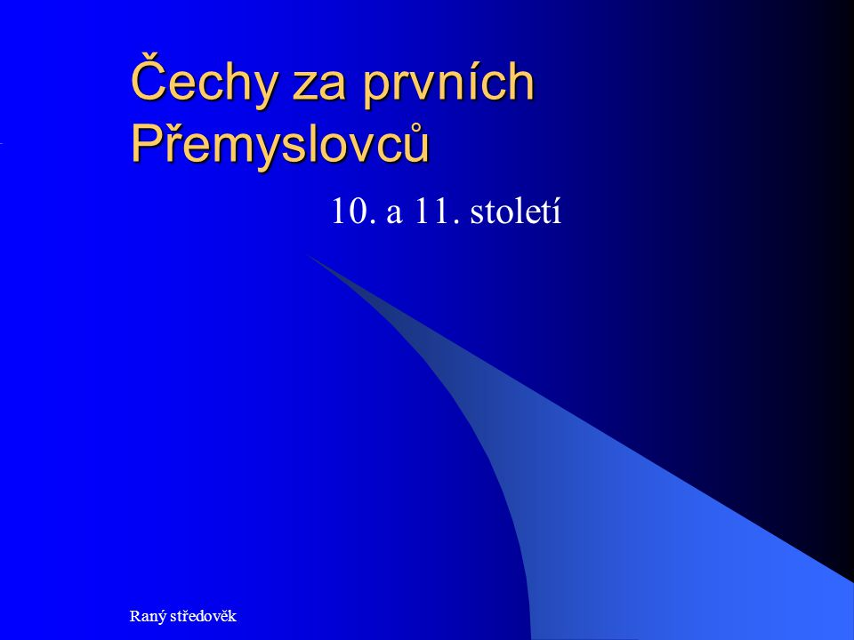 Čechy za prvních Přemyslovců